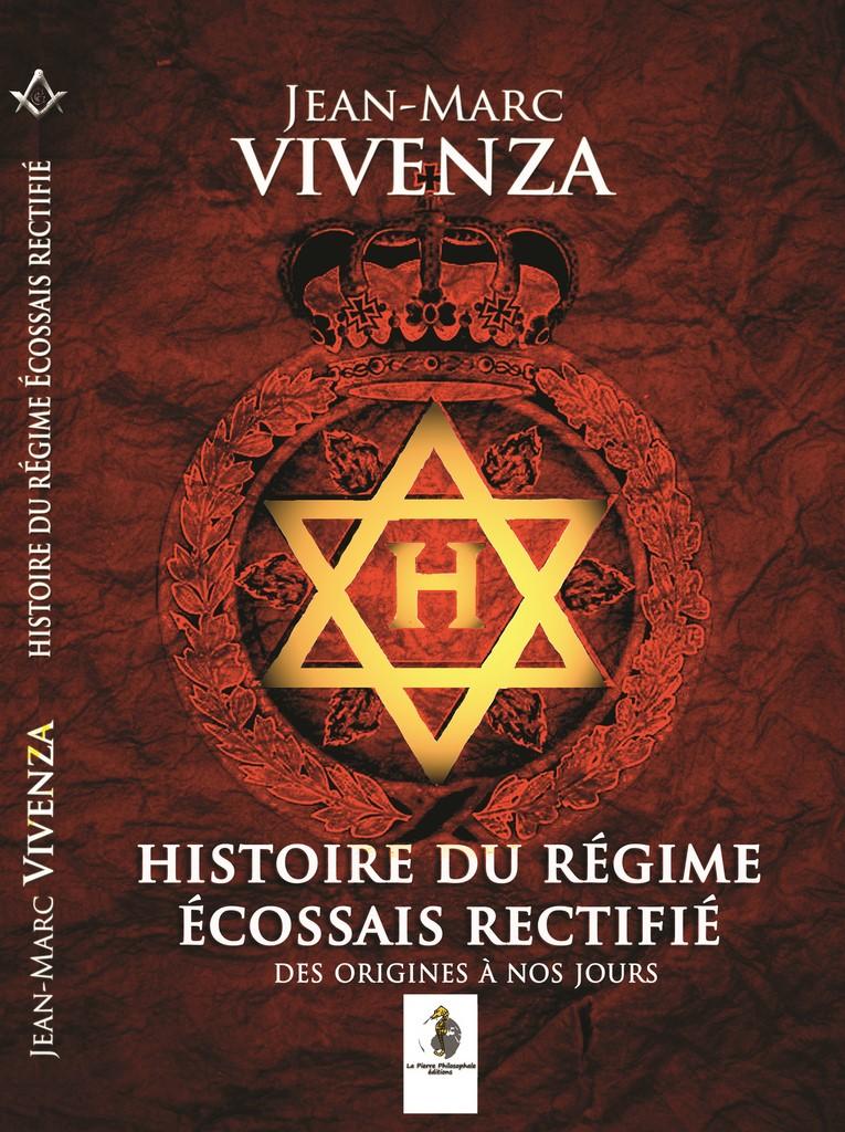 Histoire du Régime Ecossais Rectifié